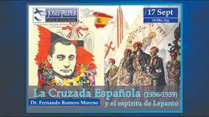 LA CRUZADA ESPAÑOLA (1936-1939) Y EL ESPIRITU DE LEPANTO